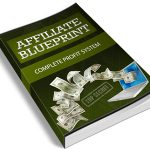 Complete Affiliate Marketing Blueprint